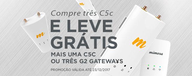 Compre 3 Mimosa C5c e ganhe uma adicional ou um G2 (até 31/11/2017)