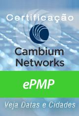 Certificação ePMP Cambium Networks - diversas cidades