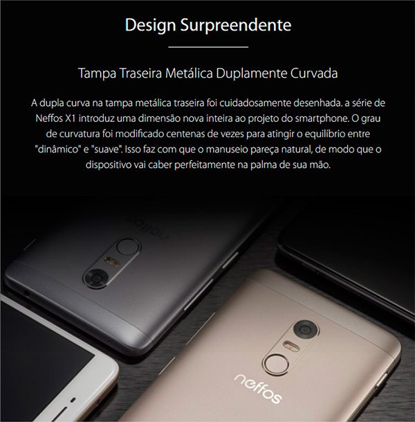 Neffos X1 - Design Surpreendente